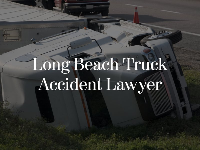 Long Beach truck accident lawyer