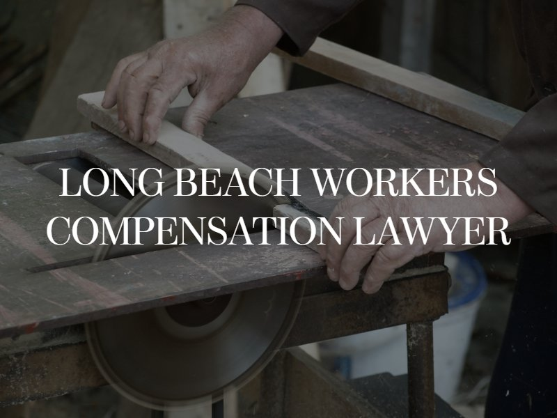 Long Beach workers compensation lawyer